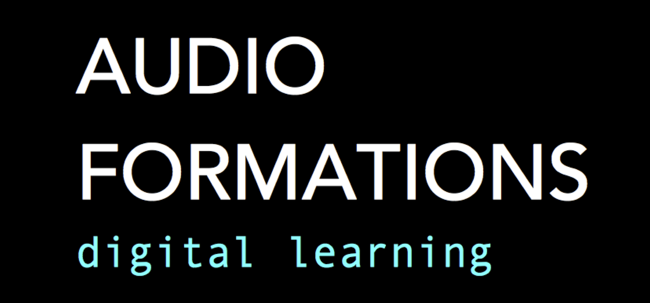 audio formations - digital learning