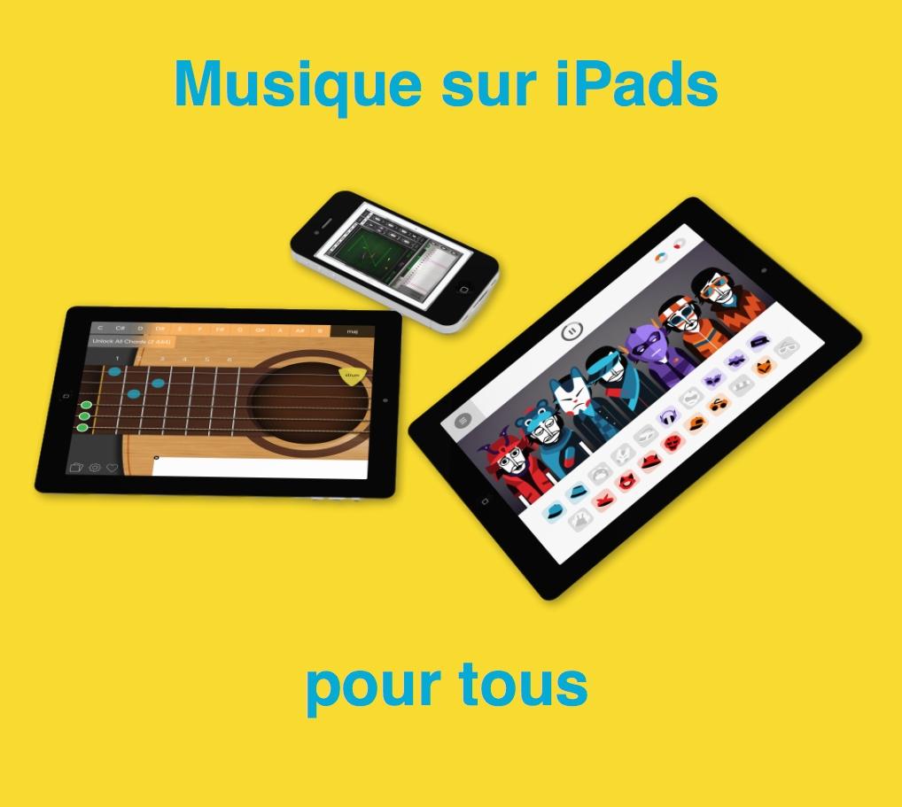 Musique sur ipads et smartphones pour tous